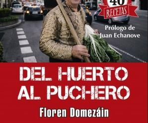 """Del huerto al puchero"", un libro de Floren Domezáin"